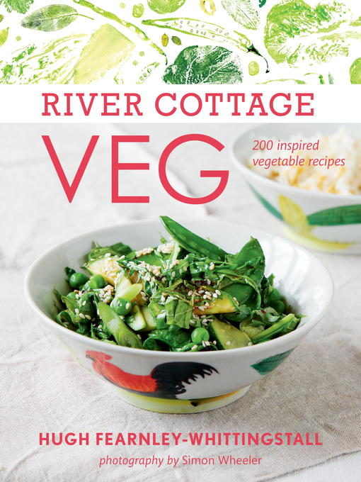 Title details for River Cottage Veg by Hugh Fearnley-Whittingstall - Wait list